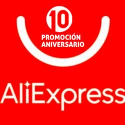 ¡10º Aniversario de Aliexpress! Listado de cupones actualizado disponibles ahora mismo.