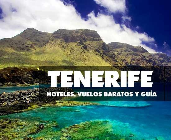 Vuelos, Hoteles Baratos y guía de Tenerife! – Chollos ... - photo#3