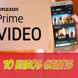 ¡Recibe 10 euros gratis por ver 5 minutos de Prime Video!