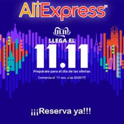 Ya están activas las ofertas del 11-11 en Aliexpress Plaza. Listado completo de las 567 ofertas que vendrán.