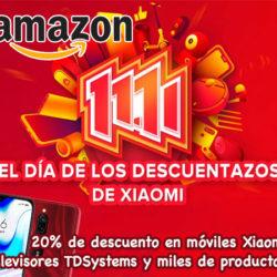 ¡Especial 11-11 en Amazon! 20% De descuento en móviles Xiaomi, televisores TDSystems y miles de artículos.