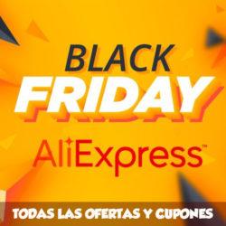 ¡Black Friday en Aliexpress! Todos los cupones actualizados..