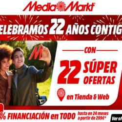 Mediamarkt celebra su 22 cumpleaños con 22 ofertas y financiación sin intereses.
